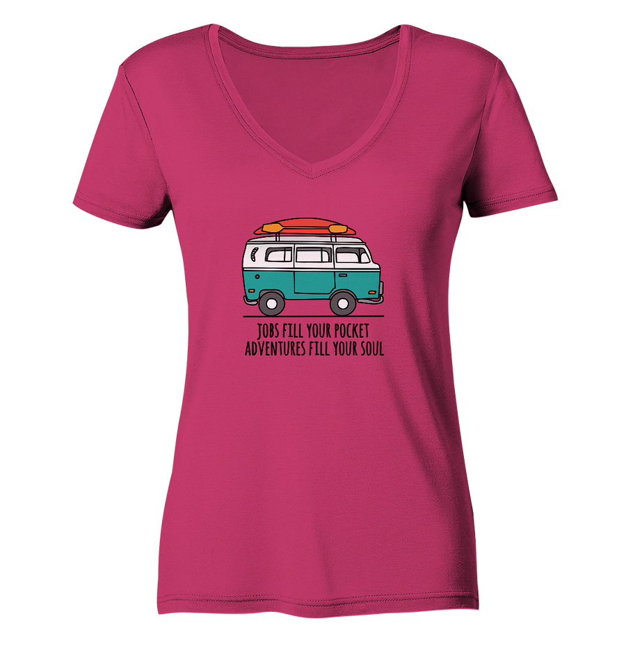 Adventures Fill Your Soul - Ladies Organic V-Neck Shirt