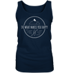 Do What Makes You Happy - Ladies Tank Top
