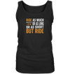 But Ride - Ladies Tank Top