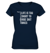 Life is too Short to Ride Shit Bikes - Ladies V-Neck Shirt