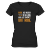 But Ride - Ladies V-Neck Shirt