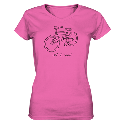 All I Need - Ladies V-Neck Shirt