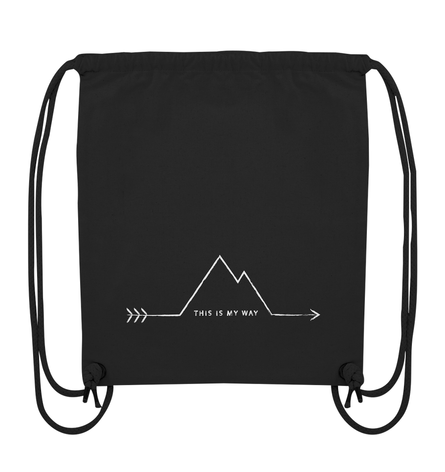 This Is My Way - Organic Gym Bag