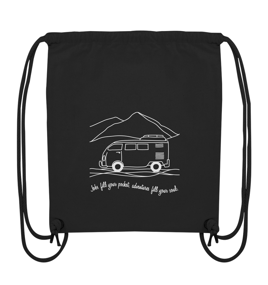 Adventures Fill Your Soul - Organic Gym Bag