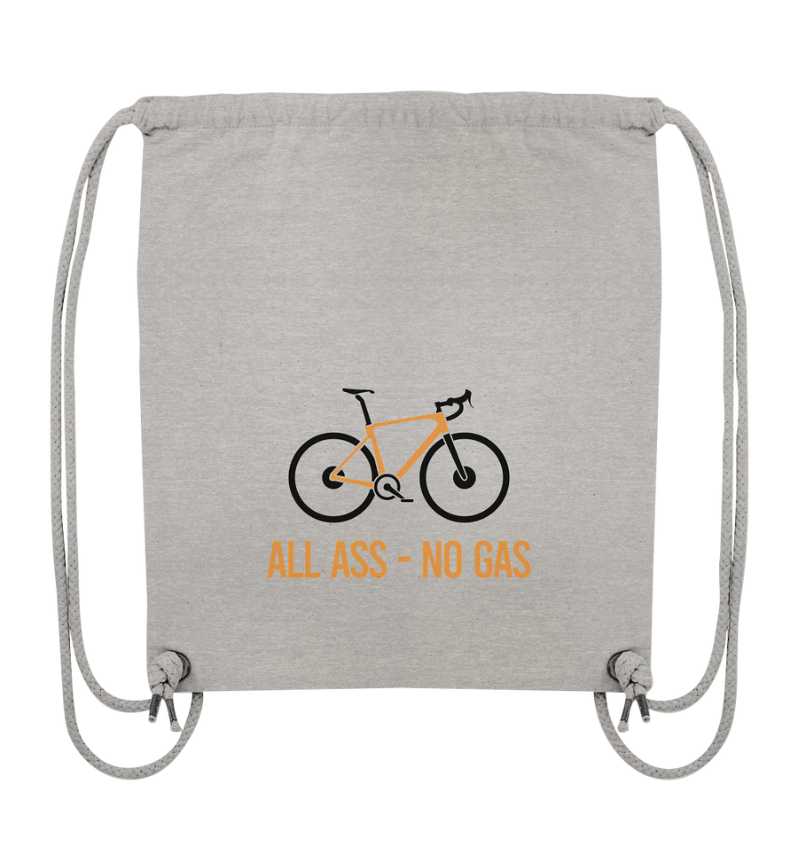All Ass No Gas - Organic Gym Bag