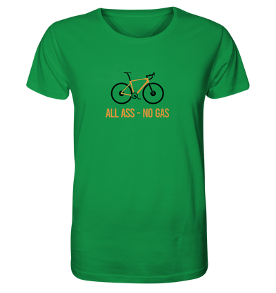 All Ass No Gas - Organic Shirt