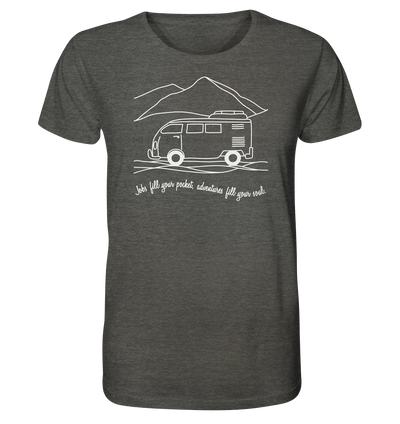 Adventures Fill Your Soul - Organic Shirt Meliert