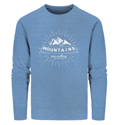Mountains are Calling - Organic Sweatshirt