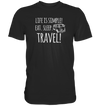 Eat. Sleep. Travel. - Premium Shirt