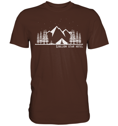 5 Billion Star Hotel - Premium Shirt