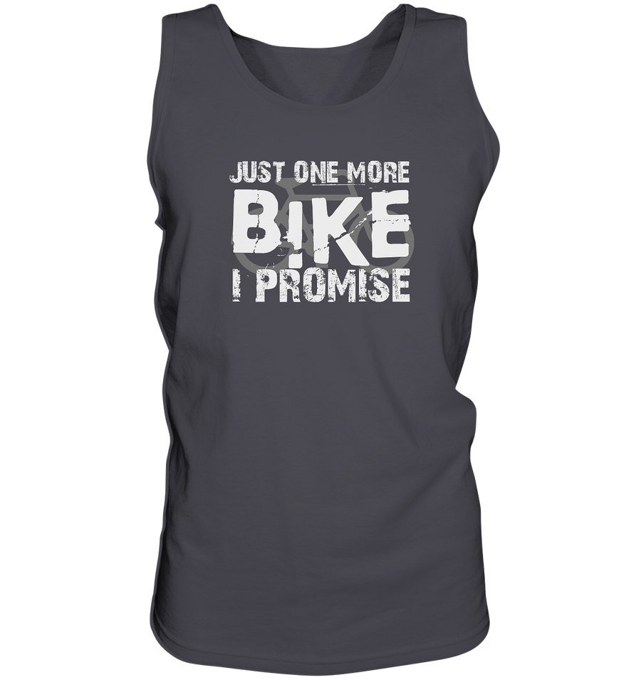 Just one More Bike I Promise! - Tank Top