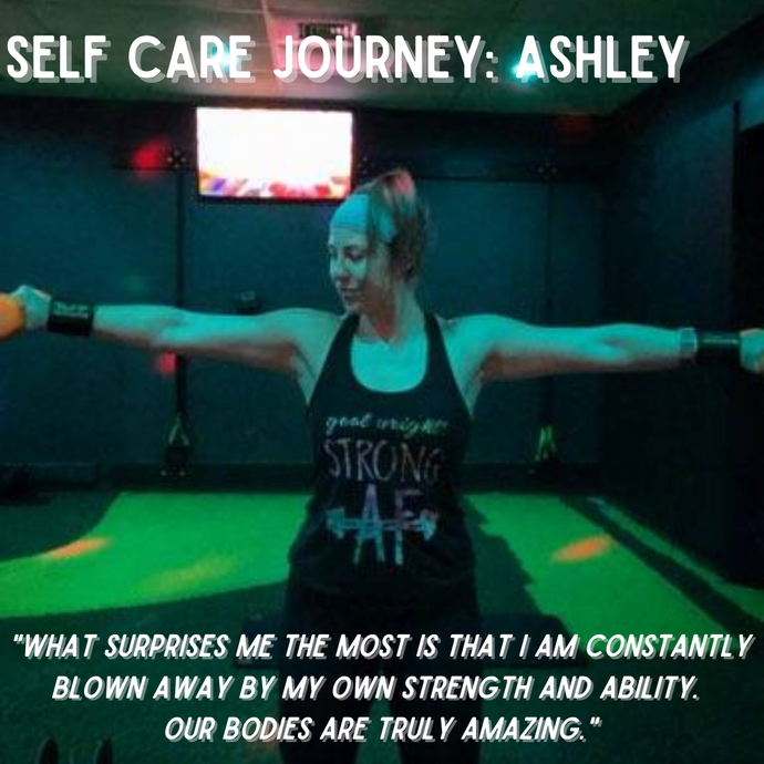 Self Care Journey: Ashley