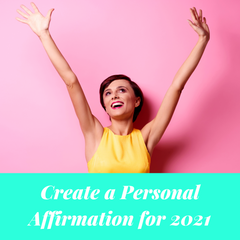 """woman raising her hands in the air, """"create a personal affirmation in 2021"""""""