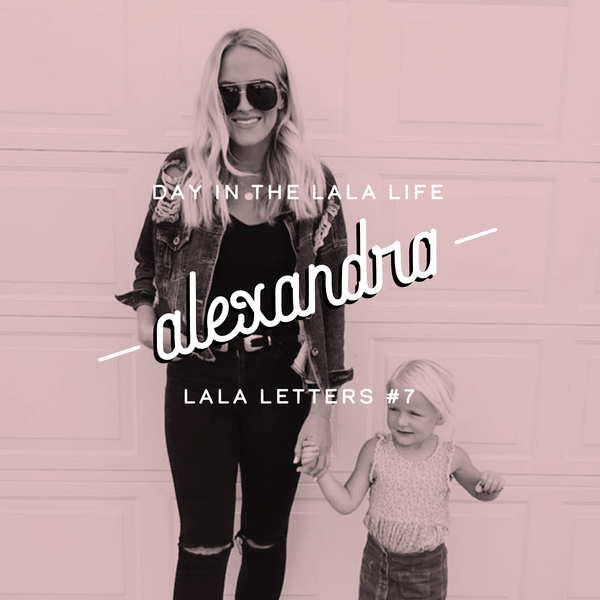 Lala Letters #7 - Day in the Lala Life, Alex