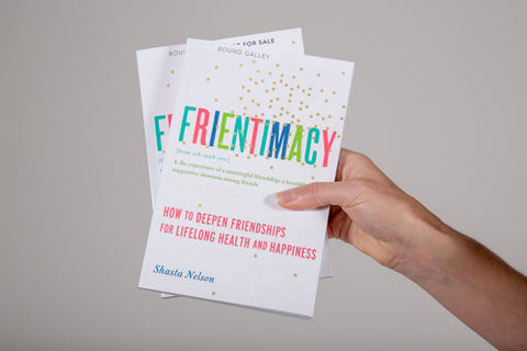 Shasta Nelson's book, Frientimacy