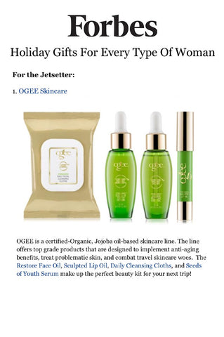 Forbes: Holiday Gifts for Every Type of Woman - Ogee Organic Skincare