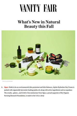 Vanity Fair: What's New in Natural Beauty This Fall - Ogee Organic Skincare