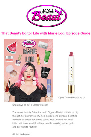 Natch Beaut - That Beauty Editor Life with Marie Lodi Episode Guide