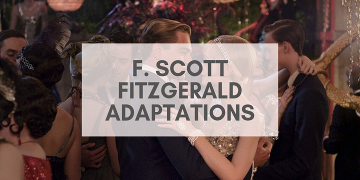 5 F. Scott Fitzgerald adaptations to watch if you love his books