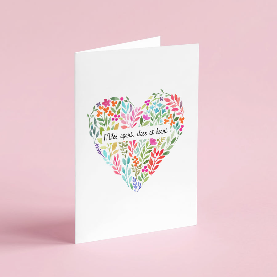 Miles Apart, Close At Heart Card