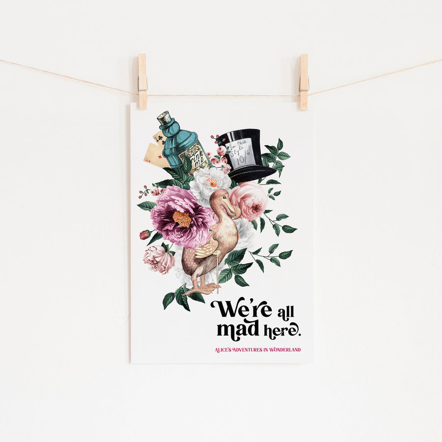 Alice's Adventures In Wonderland - 'We're All Mad Here' Print