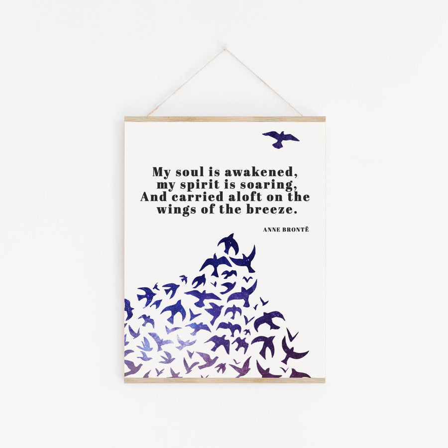 Anne Brontë - 'My Soul Is Awakened' Print