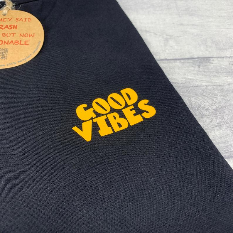 Good Vibes Recycled T-Shirt