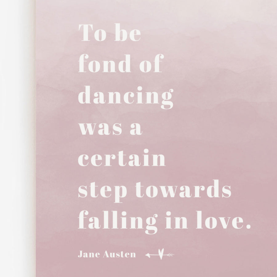 Jane Austen - 'Fond of Dancing' Print