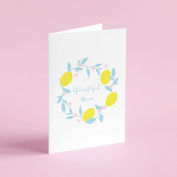 Wonderful Mum Lemon Wreath Mother's Day Card