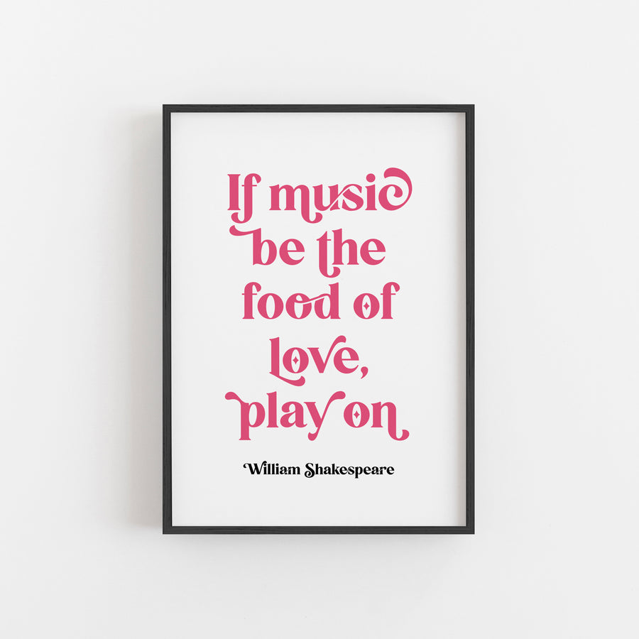 Twelfth Night - 'If Music Be The Food Of Love' Print