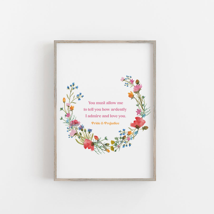 Pride and Prejudice - 'How Ardently I Love and Admire You' Print