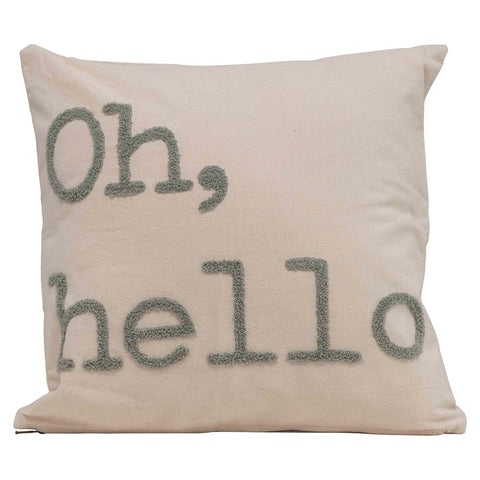 """Oh, Hello"" 18"" Square Cotton Pillow w/ Embroidery"