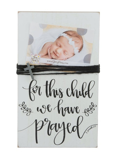 For This Child I Have Prayed Picture Frame