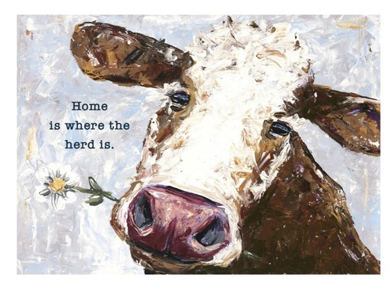 Home is Where The Herd Is Cow Decor