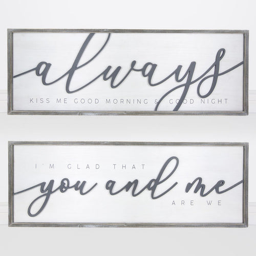 Always Kiss Me Goodnight Double Sided Sign