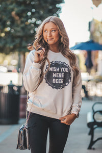 Wish you were Beer Graphic Sweatshirt