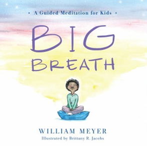 big breath (a guided meditation for kids)
