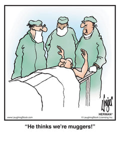 He thinks we're muggers!