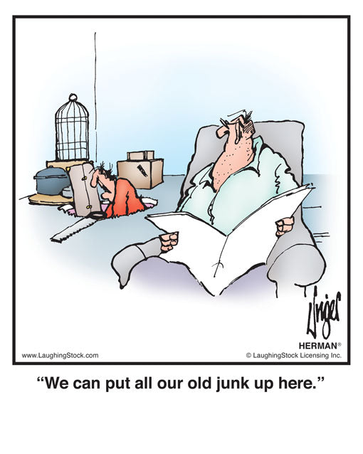 We can put all our old junk up here.