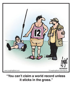 You can't claim a world record unless it sticks in the grass.