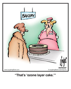 That's 'ozone layer cake.'