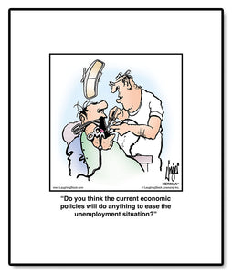 Do you think the current economic policies will do anything to ease the unemployment situation?