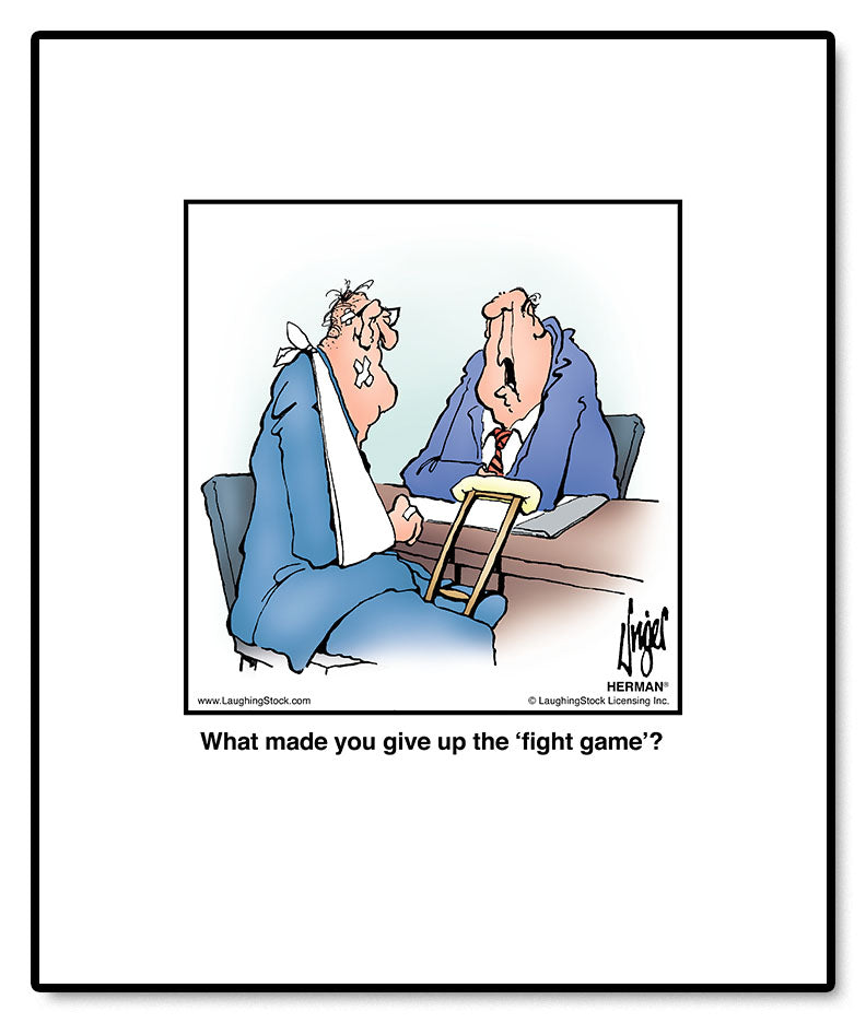 What made you give up the 'fight game'?