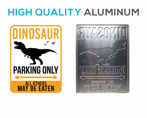 Dino Parking only Sign