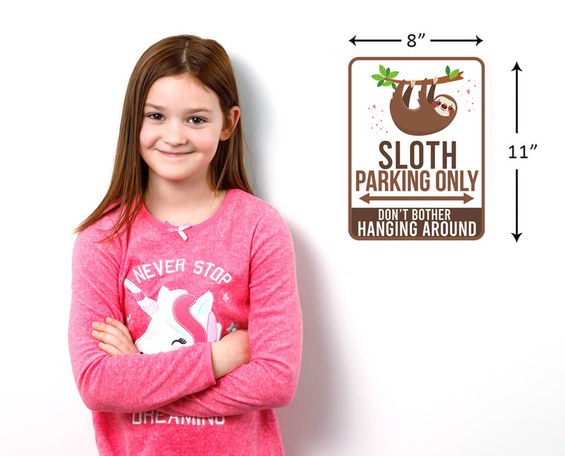 Sloth Parking only Sign