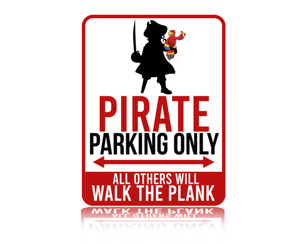 Pirate Parking only Sign
