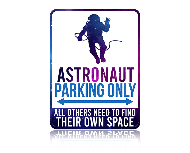 Astronaut Parking Sign