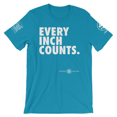 Every. Inch. Counts.