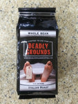 Deadly Grounds Coffee - Italian Roast