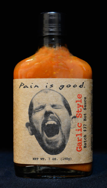 Pain Is Good Batch #37 Garlic Style Hot Sauce